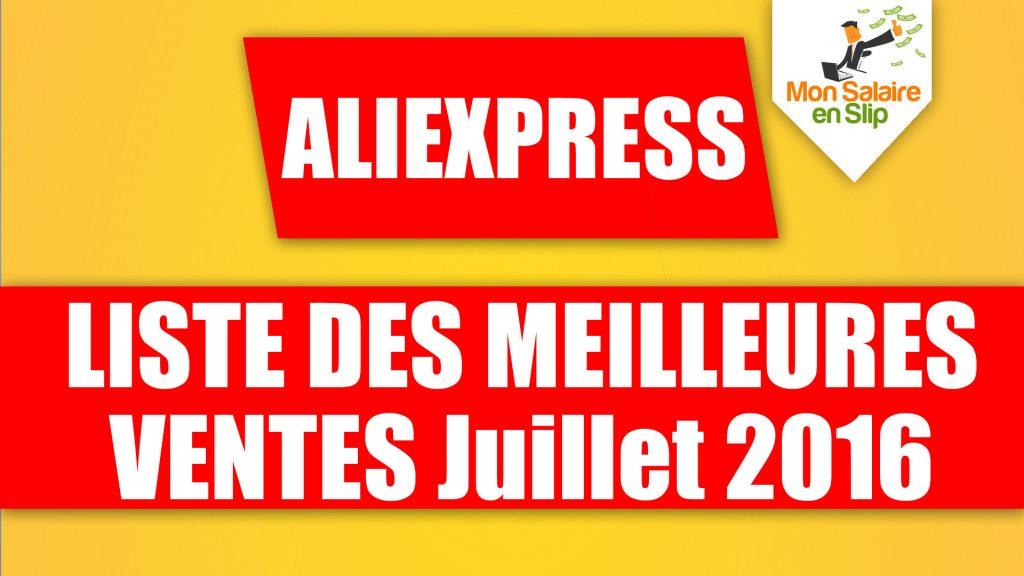 Aliexpress juillet 2016 meilleures ventes