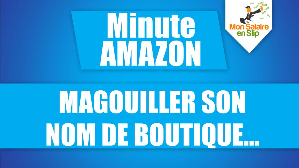 Nom de boutique Amazon